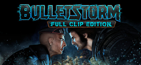 Bulletstorm Full Clip Edition Free Download PC Game