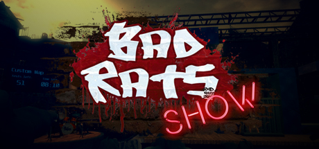 Bad Rats Show Free Download PC Game