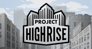 Project Highrise Free Download PC Game