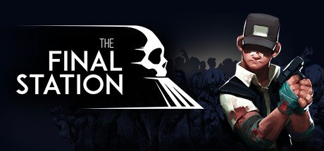 The Final Station Free Download PC Game