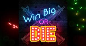 Win Big Or Die Free Download PC Game