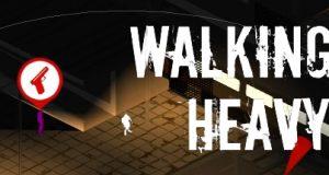 Walking Heavy Free Download