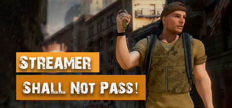 Streamer Shall Not Pass! Free Download PC Game