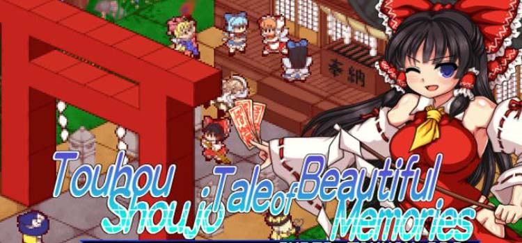 Touhou Shoujo Tale Of Beautiful Memories Free Download