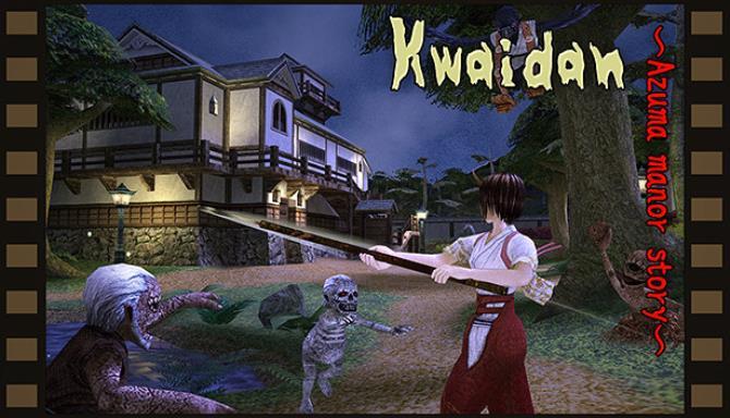 Kwaidan ~Azuma manor story~ Free Download