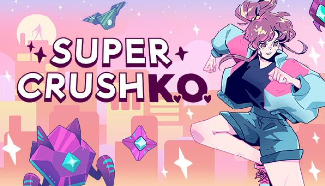 Super Crush KO Free Download