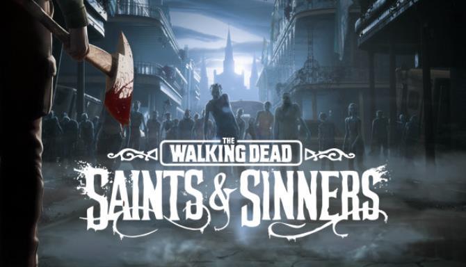 The Walking Dead: Saints & Sinners Free Download