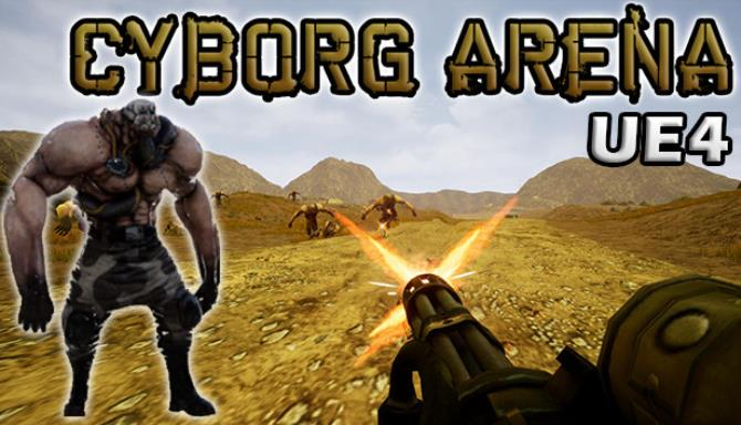 Cyborg Arena UE4 Free Download