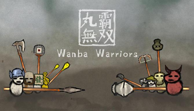 Wanba Warriors Free Download