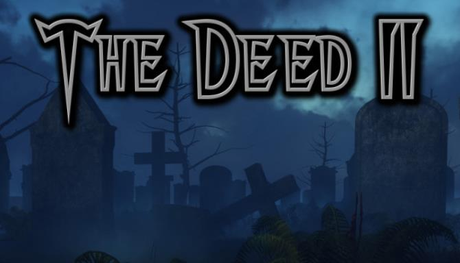 The Deed II Free Download
