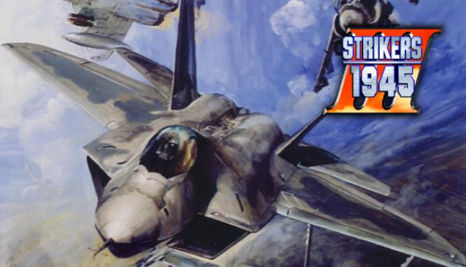STRIKERS 1945 III Free Download