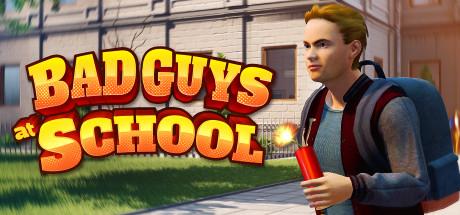 Bad Guys at School Mac Game Free Download